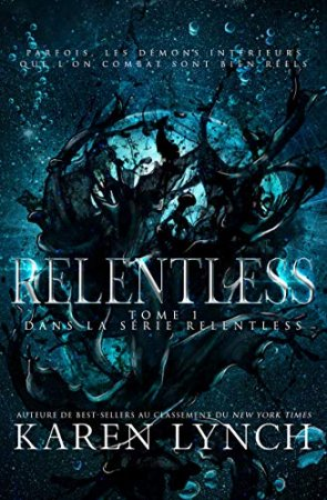 Relentless (Tome 1)