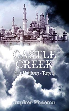 Castle Creek (Kacy Matthews t. 4) (2019)
