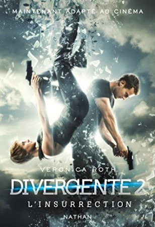 Divergente 2 : L'insurrection (2012)
