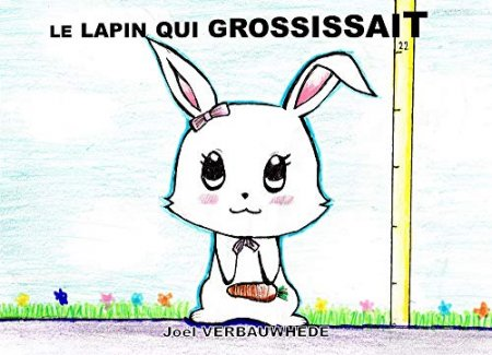 Le lapin qui grossissait (2018)