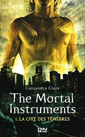 The Mortal Instruments - tome 1 (2013)