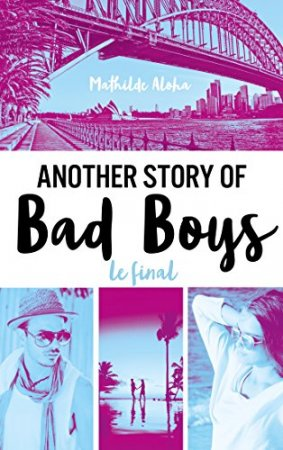Another story of bad boys - Le final (2018)
