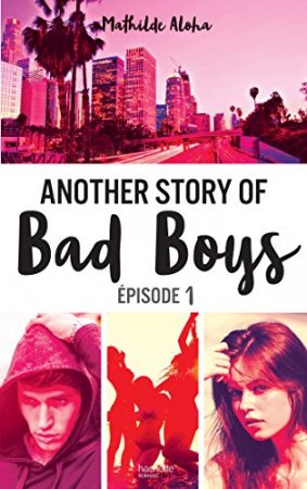 Another story of bad boys - tome 1 (2017)