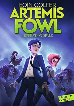 Artemis Fowl (Tome 4) - Opération Opale (2019)