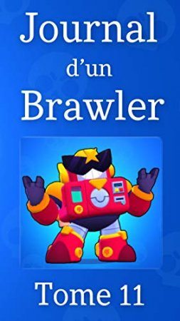 Journal d'un Brawler - Tome 11 (2020)