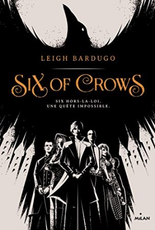 Six of crows, Tome 01   (2016)
