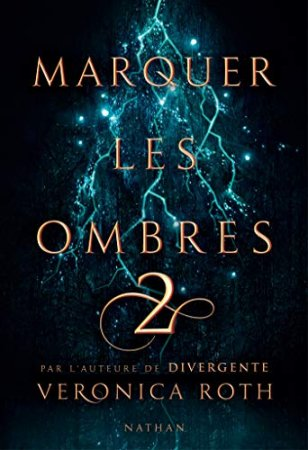 Marquer les ombres - Tome 2 (2018)