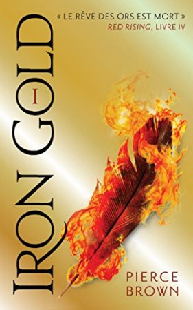 Red Rising - Livre 4 - Iron Gold - Partie 1 (2018)