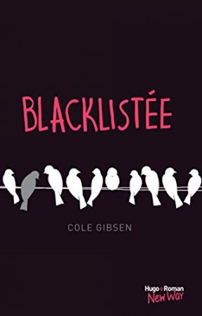 Blacklistée (New Way) (2015)