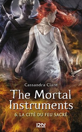 The Mortal Instruments - tome 6  (2015)