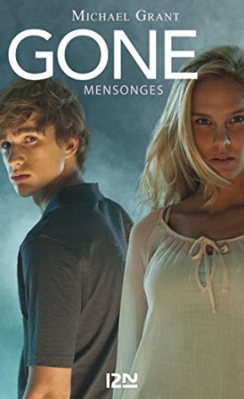 Gone tome 3 Mensonges (2012)