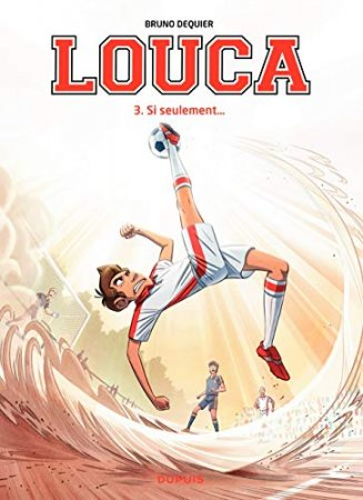 Louca - Tome 3 - Si seulement  (2014)