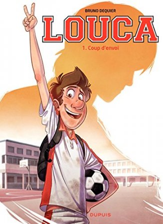 Louca - tome 1 - Coup d'envoi  (2012)