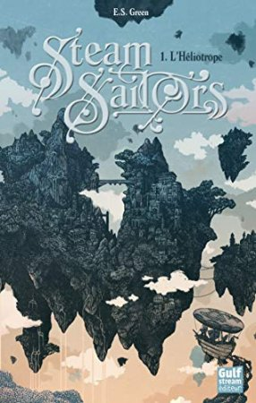 Steam Sailors - tome 1 L'Héliotrope  (2020)