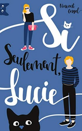 Si seulement Lucie  (2019)