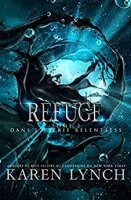 Refuge (Relentless Tome 2) (2018)