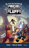Frigiel et Fluffy, Le Cycle des Farlands - tome 1 – Minecraft (2018)
