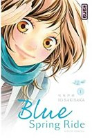 Blue Spring Ride - Tome 1 (2013)