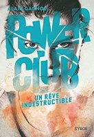 Power Club 3 : Un rêve indestructible (2019)