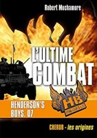 Henderson's Boys (Tome 7) - L'ultime combat (2016)
