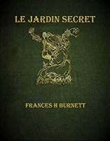 Le Jardin Secret (2012)