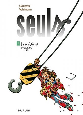 Seuls - Tome 4 - Les Cairns rouges (2015)