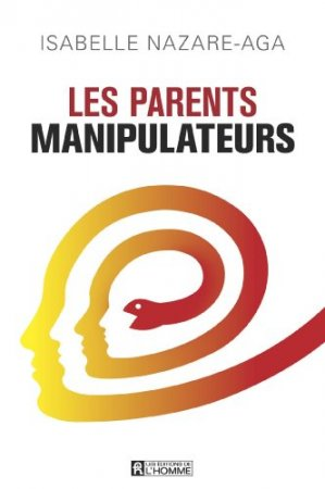 Les parents manipulateurs  (2014)