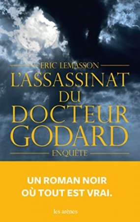 L'Assassinat du Docteur Godard (2016)