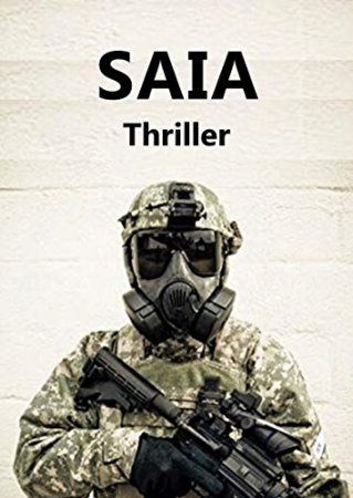 SAIA: Techno-Thriller (2019)