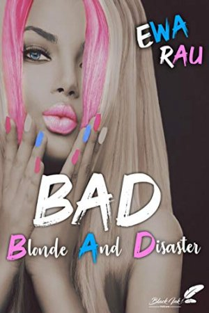 B.A.D (Blonde And Disaster) (2020)