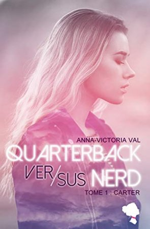 QUARTERBACK VS NERD - TOME 1 (2020)