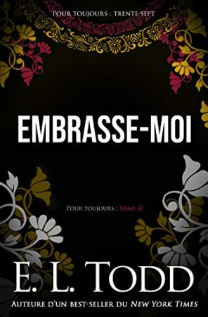 Embrasse-moi (Pour Toujours t. 37) (2020)