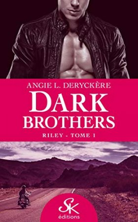 Riley: Dark Brothers- T1 (2020)