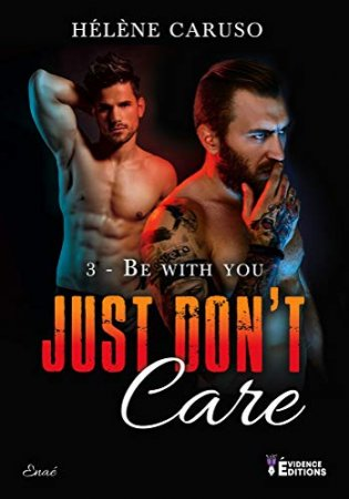 Be with you: Just don't care- T3  (2020)