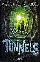 Tunnels Tome-1  (2010)