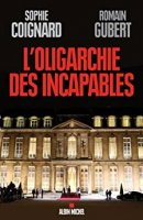 L'Oligarchie des incapables (2013)