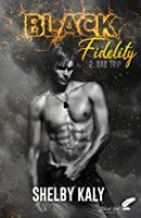 Black Fidelity, tome 2 : Bad Trip (2020)