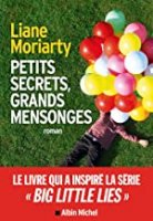 Petits Secrets grands mensonges (2016)