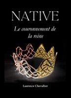 Native - Le couronnement de la reine, Tome 2 (2014)