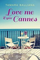 Love me if you Cannes  (2018)