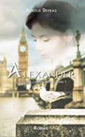 Alexander (Passions Londoniennes t. 1) (2020)
