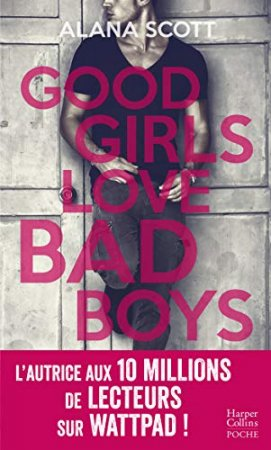 Good Girls Love Bad Boys - L'intégrale (2018)