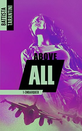 ABOVE ALL #1 Embarquer (2016)