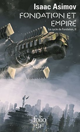 Le Cycle de Fondation (Tome 2) - Fondation et Empire (2018)