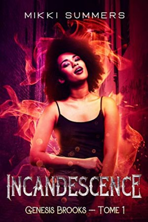 Incandescence: Genesis Brooks - Tome 1 (2020)