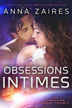 Obsessions Intimes (Les Chroniques Krinar: Volume 2) (2014)