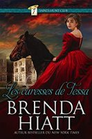 Les caresses de Tessa (Seven Saints Hunt Club t. 1) (2020)