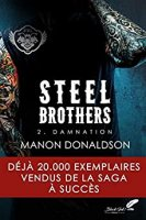 Steel Brothers : Tome 2- Damnation (2018)