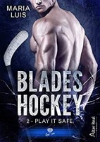 Play it Safe: Blades Hockey-T2 (2020)
