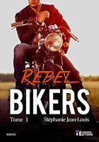 Rebel Bikers: Bikers -T1  (2019)